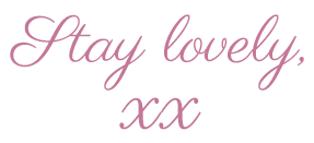 Stay Lovely Signature